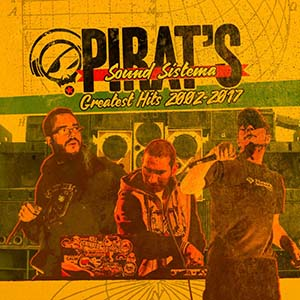 PIRAT'S SOUND SISTEMAGreatest Hits 2002-20172CD