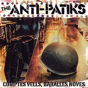 THE ANTI-PATIKSComptes vells, baralles noves CD