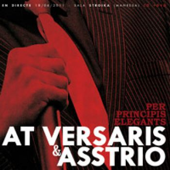 AT VERSARIS i ASSTRIOPer principis elegants (CD-DVD en directe)